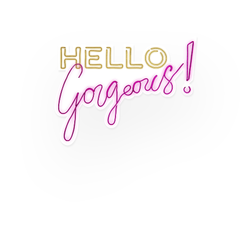 Neón Hello Gorgerous